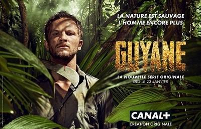 Guyane, une série d'aventures signée Canal+