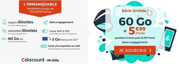 L'immanquable de Cdiscount Mobile est actuellement le meilleur forfait mobile du moment, avec 60 Go à seulement 5,99€/mois.