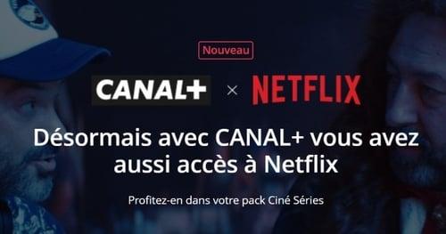 Canal+ avec Netflix, le nouveau géant de la SVOD