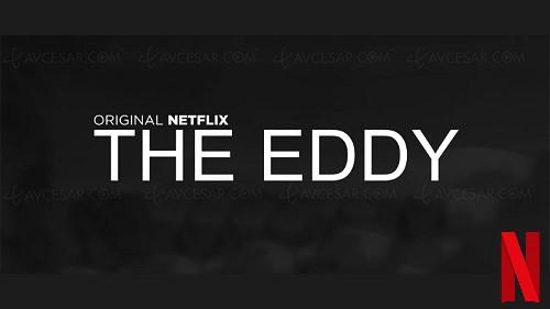 La série Netflix The Eddy sera disponible au printemps 2020