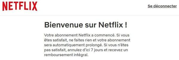 Netflix gratuit pendant 7 jours : message de confirmation après souscription