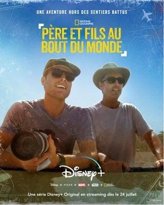 Père et fils au bout du monde, c'est une nouvelle série Disney+.