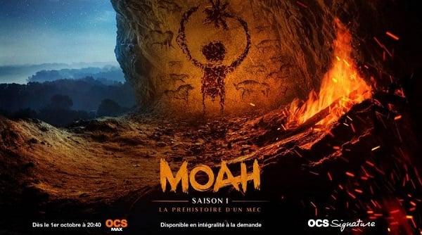 La série Moah sera disponible le 1er octobre sur OCS