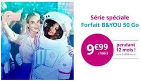 Série spéciale B&You 50 Go en promotion