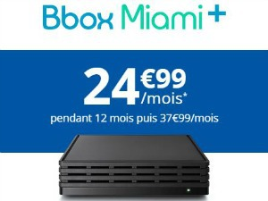 Bouygues : Bbox Miami Plus