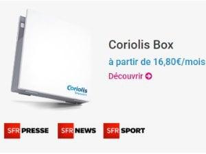 Les offres Internet Coriolis Box Maxi et Mini