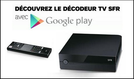 Décodeur TV SFR Android