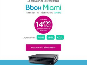 Bouygues : la fibre avec la Bbox Miami