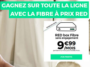 RED fibre en promo à moins de 10 euros