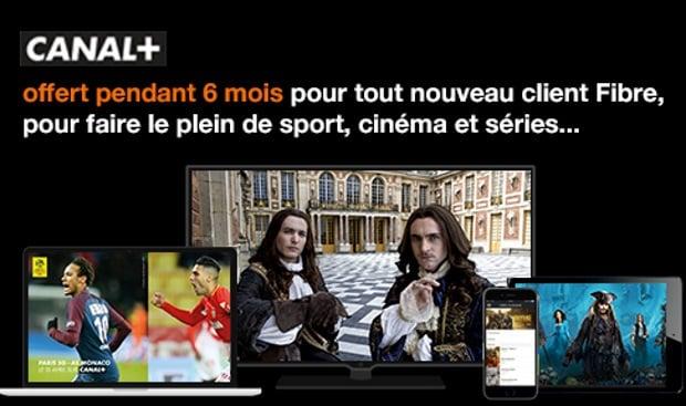 Canal gratuit 6 mois avec les offres Internet fibre d'Orange