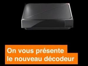 Nouveau décodeur 4K Orange