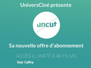 Uncut : offre SVOD pour le cinéma indépendant