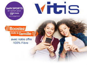 Vitis avec LA FIBRE vVideofutur et BeIN Sports en bouquet optionnel