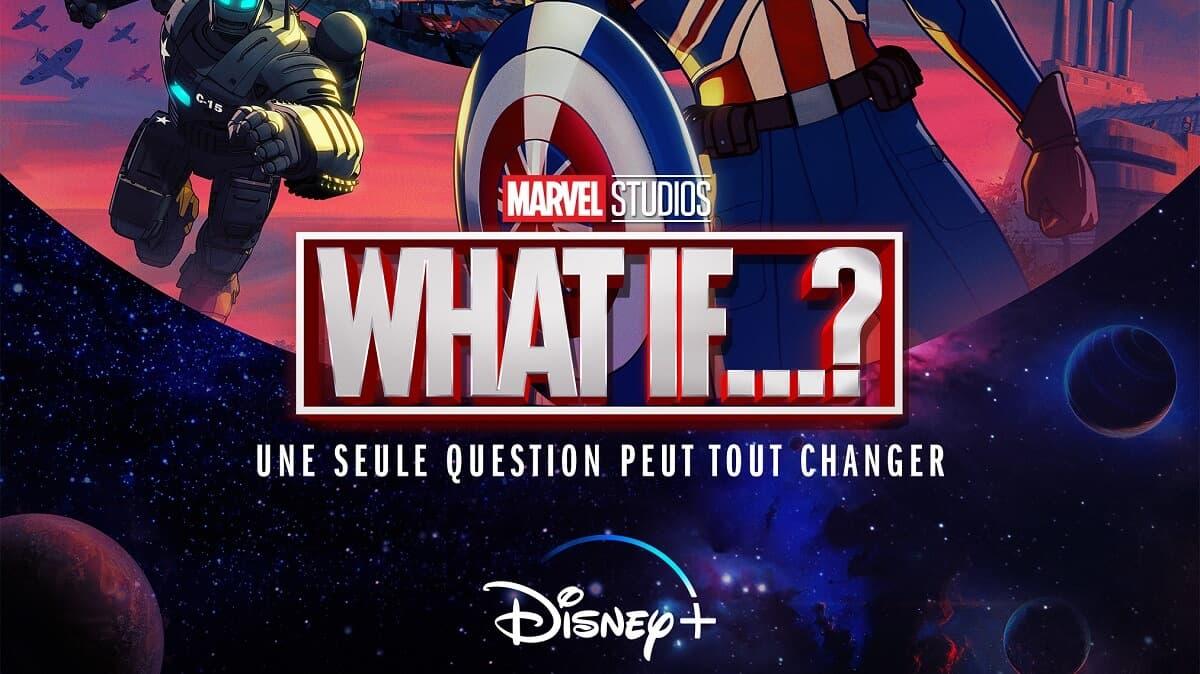 What If...? un des événements de l'été sur Disney+