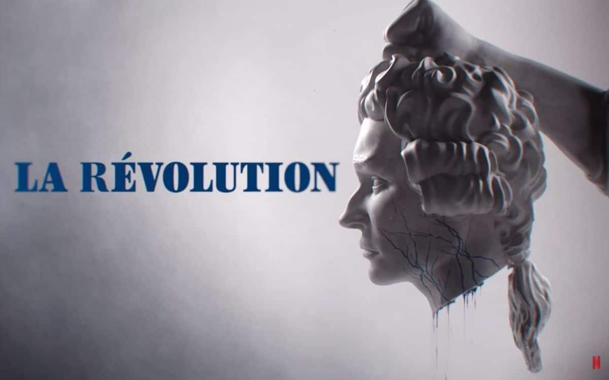 Netflix va proposer en octobre une série originale française sur la Révolution.